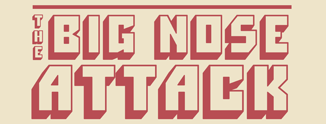 The Big Nose Attack τη Παρασκευή 30 Μαρτίου στο ΙΛΙΟΝ plus